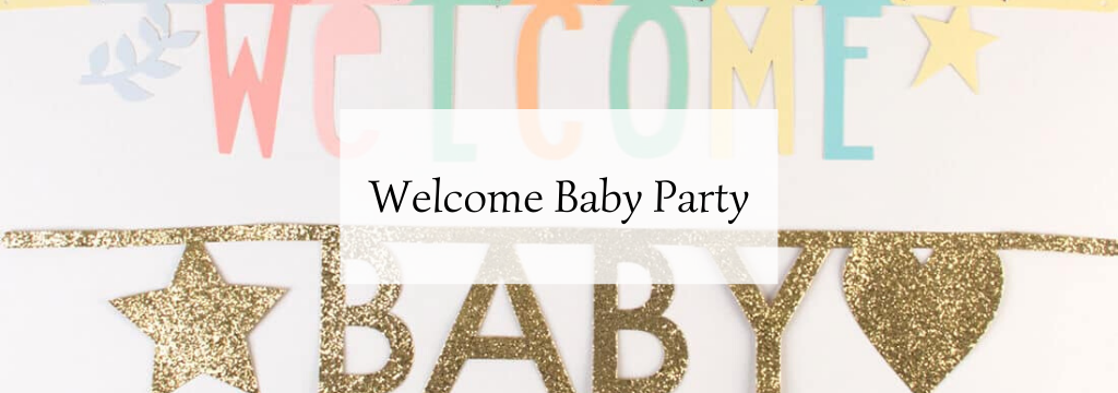 Welcome Baby Party